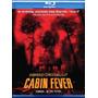 Blu-ray Cabin Fever / Fiebre En La Cabaña