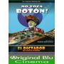 No Toca Botón - El Dictador De Costa Pobre - Dvd Original
