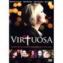 Virtuosa - Dvd Película Cristiana