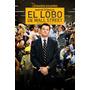 Dvd El Lobo De Wall Street Nvo Orgnal Elfichu2008