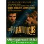 Los Paranoicos - Dvd Original - Almagro - Fac. C