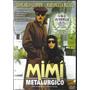 Dvd - Mimi Metalurgico - Lina Wertmuller