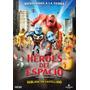 Dvd Heroes Del Espacio Hablada En Castellano