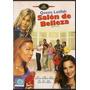 Salon De Belleza - Dvd - Buen Estado - Original!!!