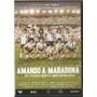 Dvd Amando A Maradona Nuevo Original