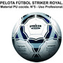 Pelota De Fútbol N°5 - Striker Royal