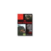 Libro El Rottweiler Marina Salmoiraghi Editorial De Vecchi