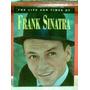 Frank Sinatra - The Life And Times Libro Bolsillo Elvis !!