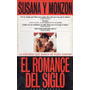 Jorge Novoa - Susana Y Monzaon El Romance Del Siglo
