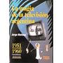 Libros Sobre Historia De La Televisión Argentina Coleccion