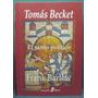 Frank Barlow - Tomas Becket. El Santo Politico