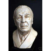 Borges Jorge Luis- Busto - Escultura - Estatua Hiperrealista