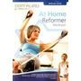 Nuevo !! Pilates Reformer Para Principiantes