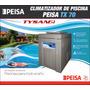 Climatizador De Piscinas Peisa Tx70 Tx-70 En Stock Ya!!!