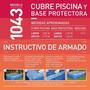 Cubre Pileta Pelopincho + Base Protectora 2,70 X 1,60
