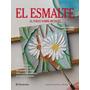 Libro: El Esmalte Al Fuego Sobre Metales - Edit. Parramon
