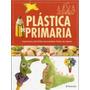 Libro: Plástica De Primaria - Editorial Parramon