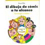 El Dibujo De Comic A Tu Alcance Personajes Y Rostros Blitz