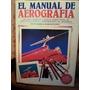 El Manual De Aerografía Peter Owen Y John Sutcliffe