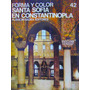 Forma Y Color Santa Sofia En Constantinopla Albaicin/sadea