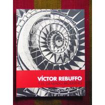 Victor Rebuffo Y El Grabado Moderno Fundación Mundo Nuevo