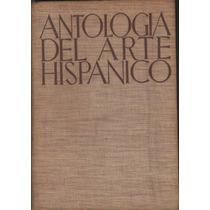 Antologia Del Arte Hispánico Ediciones Comtalia, Barcelona