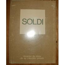 Soldi Donación De Obras De Su Colección - Gaglianone