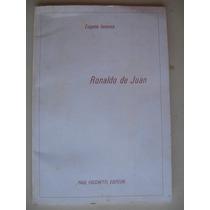 Eugene Ionesco: Ronaldo De Juan. 1966. 1° Ed. En Francés