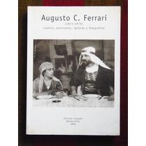 Augusto C Ferrari 1871 1971 Ediciones Licopodio