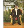 Revista Maestros De La Pintura Nº 14 - Rousseau El Aduanero