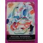 Pintura Moderna Del Impresionismo Al Arte Abstracto M. Brion