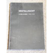 Kristallnacht Un Rostro Un Nombre Ek Producción & Cultura