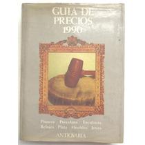 Catálogo Anticuaria Ilustrado - Precios Muebles Pinturas Etc