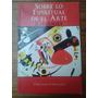 V. Kandinsky / Sobre Lo Espiritual En El Arte - Como Nuevo!