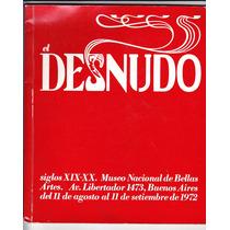 El Desnudo Museo Nacional De Bellas Artes Siglos Xlx - Xx