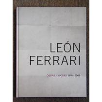 León Ferrari Obras / Works 1976 2008 Museo Carrillo Gil
