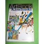 Artbook Kandinski. Los Colores Del Entusiasmo, Del Expresion