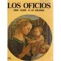 Los Oficios. Una Guía A La Galería. Umberto Fortis