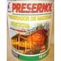 Curador Insecticida Preservador Para Madera Presernol 18 Lts