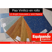 Piso Vinilico En Rollo 1,6mm Lg Bright Alto