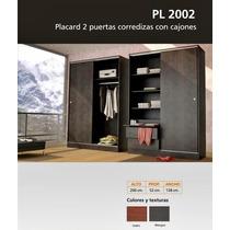 Placard Fiplasto Mod 2002/ Melamina Inter. Y Exterior