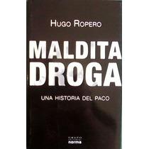 Maldita Droga Ropero Hugo