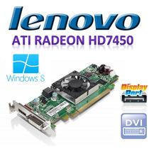 Lenovo Ati Radeon Hd7450 1gb Ddr3 Display Port Low Profile