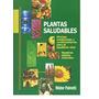 Plantas Saludables. Nestor Palmetti. Hierbas Medicinales