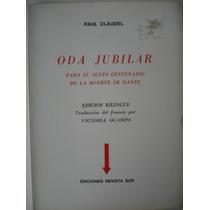 Oda Jubilar De Paul Claudel. Traducción Victoria Ocampo. Sur