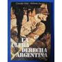 La Ultra Derecha Argentina - Claudio Diaz / Antonio Zucco
