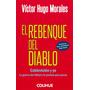 El Rebenque Del Diablo. Victor Hugo Morales