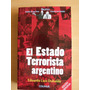 Eduardo L. Duhalde - El Estado Terrorista Argentino - Envíos