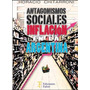 Antagonismos Sociales E Inflación En La Argentina