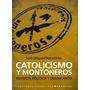 Donatello- Catolicismo Y Montoneros Religión Política Y Dese